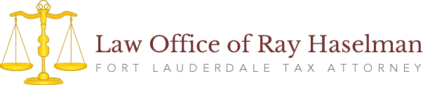 Law Office of Ray Haselman Fort Lauderdale Tax Attorney
